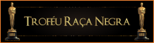 TROFÉU RAÇA NEGRA – 2016